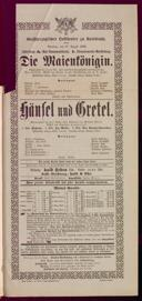 27.8.1899 <<Die>> Maienkönigin [Kalbeck, Max] | Hänsel und Gretel [Humperdinck, Engelbert]