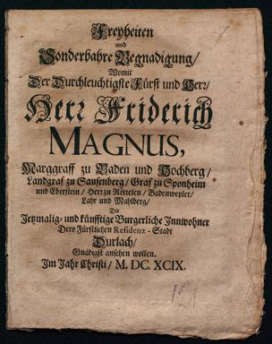 Freyheiten und Sonderbahre Begnadigung. Signatur O42B62,30,7 RH
